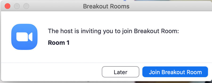 The host is inviting you to join Breakout Room: Room 1. Later or Join Breakout Room.