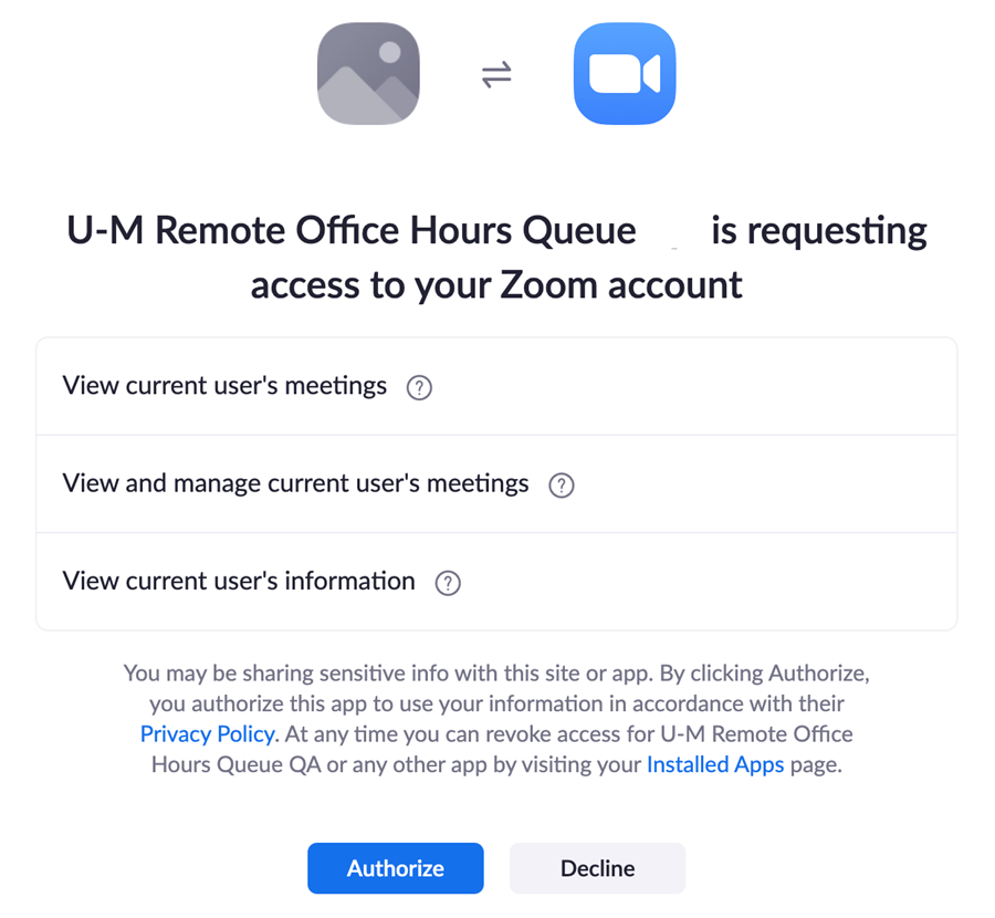 Screenshot: U-M Remote Office Hours Queue is requesting access to your Zoom account. Buttons are Authorize or Decline.