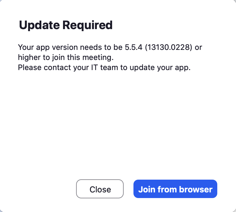 Update Required notice with a close button and a blue button labeled Join From Browser