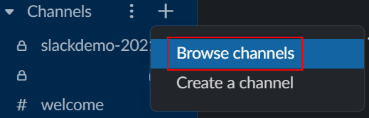 """Screenshot of the Slack sidebar in the desktop app. The + drop-down is open next to the Channels header and a red box appears around the text """"Browse channels"""""""