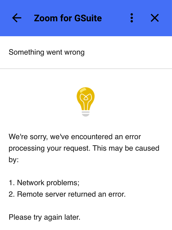 Zoom for G Suite error message with same text as above