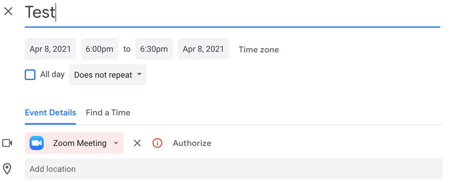 Authorize alert (red circle with an i in it and the word Authorize) next to Zoom Meeting section of Google Calendar event